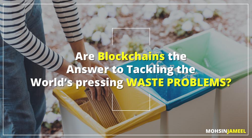 blockchain_solve_waste_problems